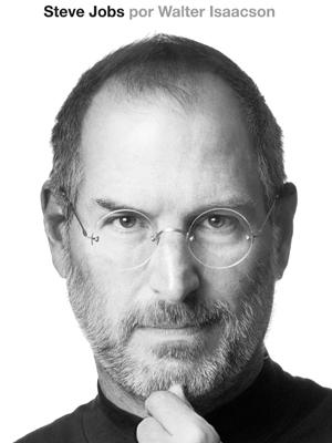 Steve Jobs Walter Isaacson /Divulgação