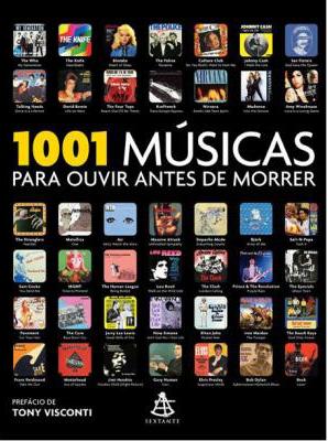 1001 Músicas Para Ouvir Antes de Morrer /Divulgação