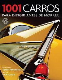 1001 Carros para Dirigir Antes de Morrer / Divulgação