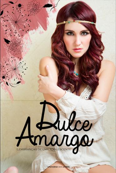 """""""Dulce Amargo – Lembranças de Uma Adolescente"""" / Divulgação"""