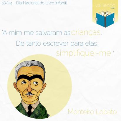 Frases Monteiro Lobato Dia Nacional Do Livro Infantil 18 de abril